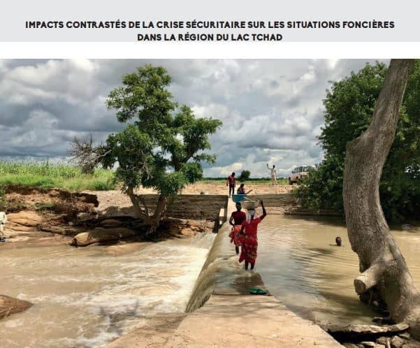 Publication : Étude de l'impact de la crise sécuritaire sur les dynamiques foncières dans la région du lac Tchad