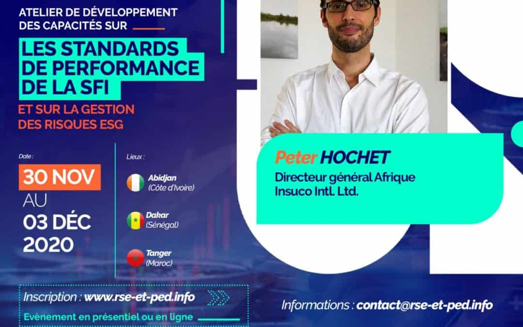 Peter Hochet a participé à l'atelier de renforcement des capacités sur les Standards de performance de la SFI organisé par le réseau RSE et PED – visionnez la vidéo !